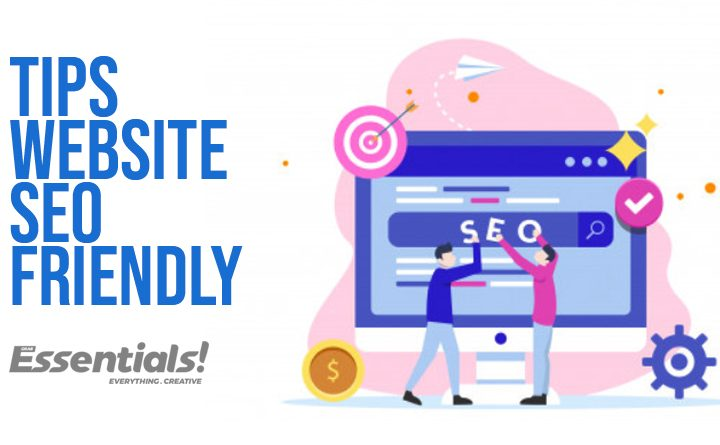 Tips Membuat Website SEO Friendly
